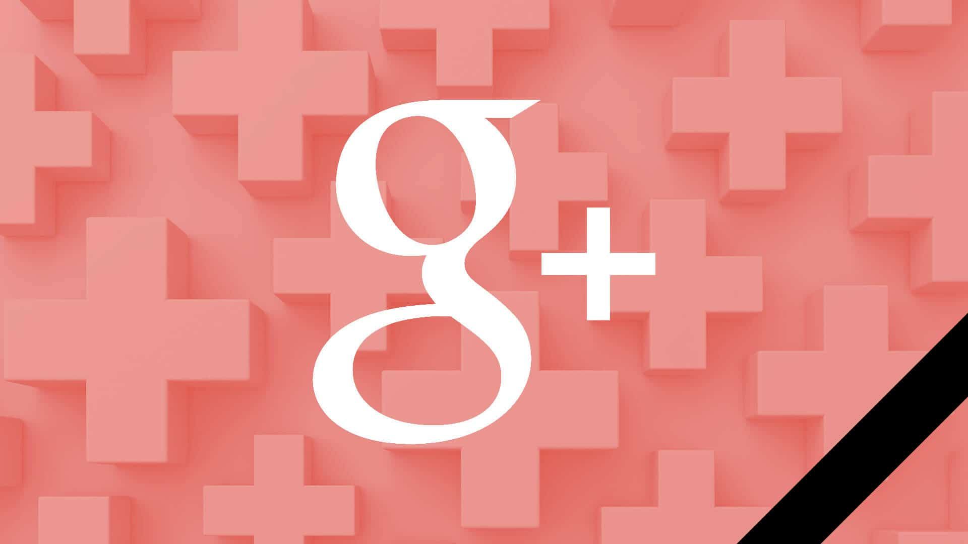 Consumer version of Google+ will shut down. Main reasons - Tessella Design Studio